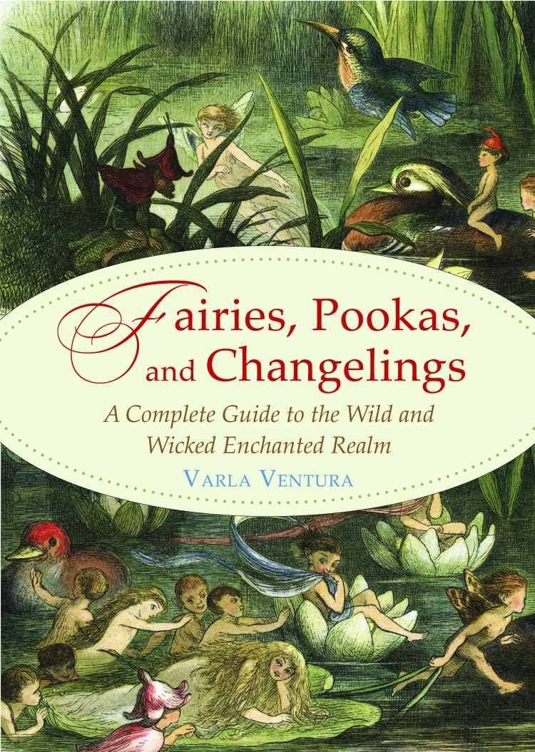 fairies, pookas, and changlings